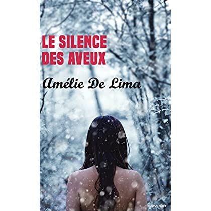 Le Silence des Aveux