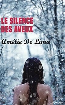Le Silence des Aveux par [De Lima, Amélie]