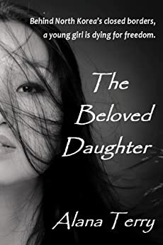 The Beloved Daughter (Whispers of Refuge Book 1) by [Terry, Alana]