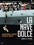 La nave dolce [IT Import]