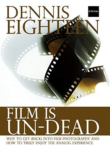 Single-schrank (Film is Un-Dead: Why you should get (back) into film photography and how to truly enjoy the analog experience. (D18-Foto Books Book 1) (English Edition))