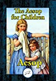 The Aesop for Children (English Edition)