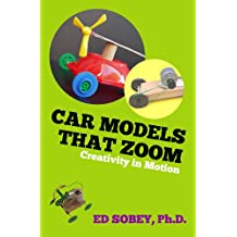 Car models that zoom (Creativity in Motion Book 1) (English Edition)