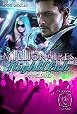Millionaires NightClub: Sammelband - 3 Romane in einem Band (Millionaires NightClub eBundle 1)