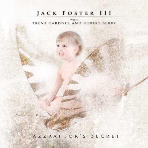 Foster Jack (Jazzraptor'S Secret)