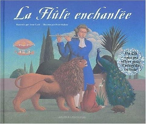Anne Et Peter - La flûte enchantée +