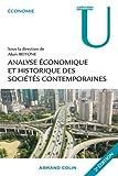 Analyse économique et historique des sociétés contemporaines