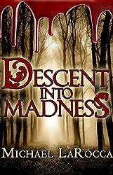 Descent Into Madness (English Edition)