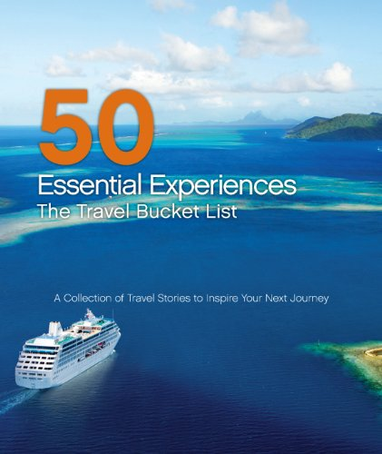 50-essential-experiences-the-travel-bucket-list