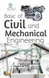 Basic of Civil and Mechanical Engineering: International hand book for Learners (learn in day)