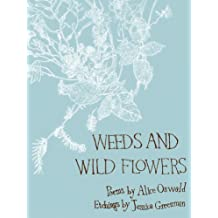 Weeds and Wild Flowers (English Edition)
