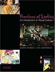 Practices of Looking: An Introduction to Visual Culture by Sturken, Marita, Cartwright, Lisa 2nd (second) Edition [Paperback(2009)]