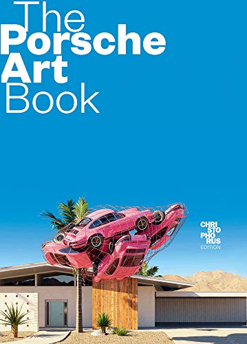 The Porsche Art Book: Christophorus Edition Buch-Cover