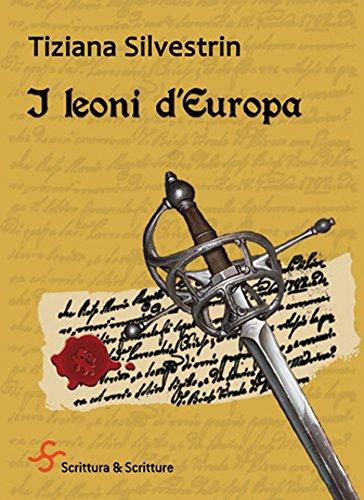 I leoni d'Europa di [Silvestrin Tiziana]