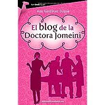 El blog de la Doctora Jomeini: (Versión sin solapas) (Tombooktu Chick-Lit)