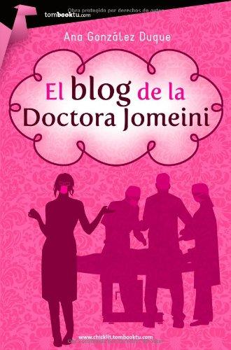 Portada del libro El blog de la doctora Jomeini (Tombooktu Chick-Lit)
