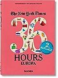 NYT. 36 Hours. Europa. Aktualisierte Ausgabe -
