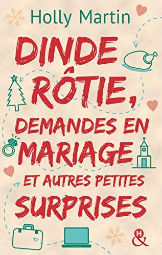 Dinde rôtie, demandes en mariage et autres petites surprises (&H) par Holly Martin