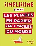 """Afficher """"Simplissime, les pliages en papier les + faciles du monde"""""""