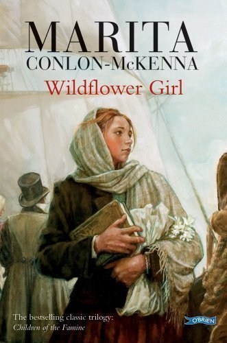 Wildflower Girl (Children of the Famine) by Conlon-McKenna, Marita 2nd (second) Edition (1995)