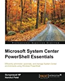 Microsoft System Center PowerShell Essentials
