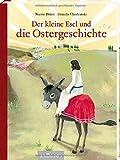 Der kleine Esel und die Ostergeschichte: Mini-Ausgabe