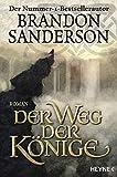 Der Weg der Könige: Roman (Die Sturmlicht-Chroniken, Band 1) bei Amazon kaufen