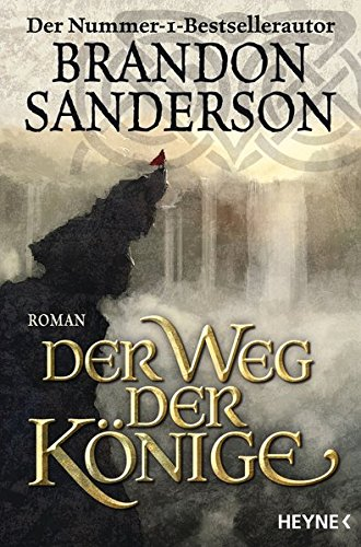 Buchcover Der Weg der Könige: Roman (Die Sturmlicht-Chroniken, Band 1)