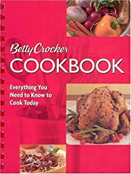 Betty Crocker Cookbook: Everything You Need to Know to Cook Today (Betty Crocker Books)