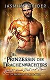 Die Prinzessin des Drachenwächters: Ein paranormaler Roman (Geliebt durch Zeit und Raum 5)