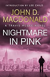 A Nightmare in Pink: Introduction by Lee Child: Travis McGee, No. 2