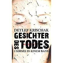 Gesichter des Todes: Zwei Krimis in einem Sammelband (Emsland-Krimi 0)