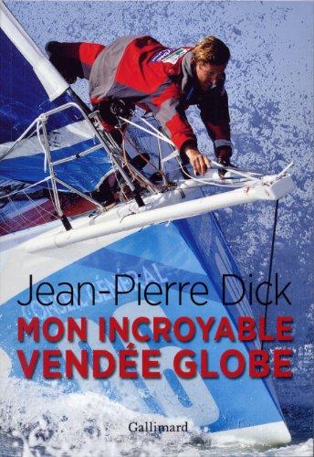 Mon incroyable Vendée Globe