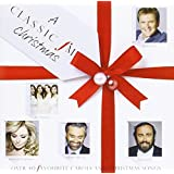 A Classic FM Christmas: Over 40 Favourite Carols and Christmas Songs