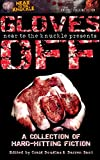 Near2TheKnuckle presents Gloves Off: The First Anthology