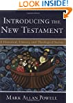 Introducing the New Testament: A Hist...