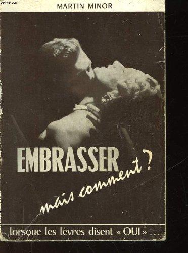Embrasser mais comment? - n°4