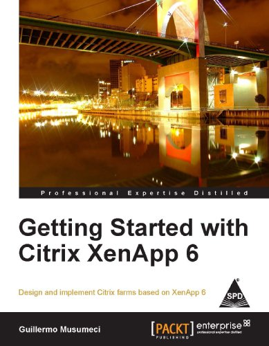 GETTING STARTED WITH CITRIX XENAPP 6 [Paperback] [Jan 01, 2017] MUSUMECI