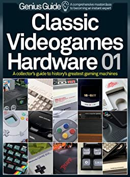 Classic Videogames Hardware Genius Guide by [Imagine Publishing]
