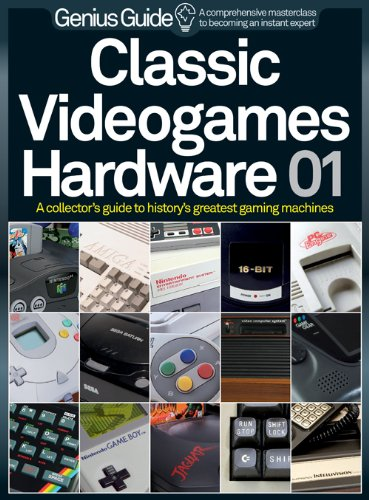 Classic Videogames Hardware Genius Guide (English Edition) por Imagine Publishing