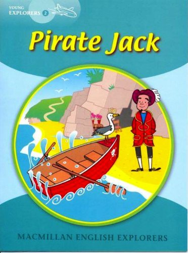 Explorers Young 2 Pirate Jack: 2d por Barbara Mitchelhill