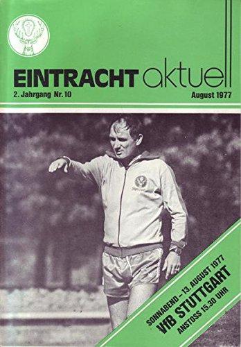 Eintracht Aktuell Nr.10 August 197713.08.1977 VfB Stuttgart