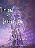 Timing Is Everything: Origin Of The Journal by Sybil Shae
