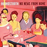 Songtexte von Houndstooth - No News from Home