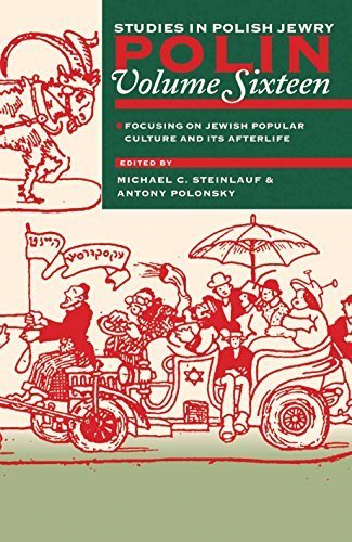 polin-studies-in-polish-jewry-volume-16-jewish-popular-culture-and-its-afterlife-2003-11-01