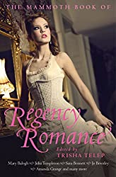 The Mammoth Book of Regency Romance (Mammoth Books)