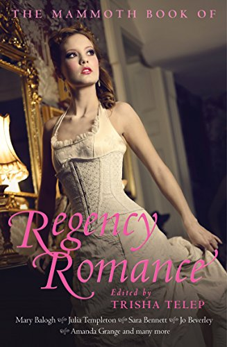 The Mammoth Book of Regency Romance by Trisha Telep