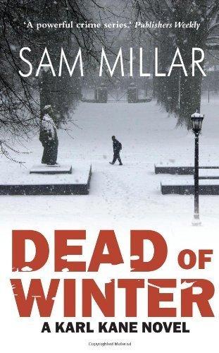 Dead of Winter: A Karl Kane Novel by Sam Millar (2013-07-23)