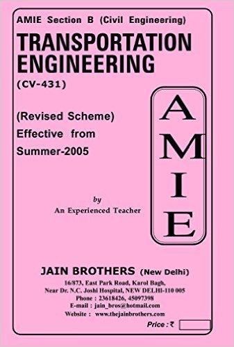 AMIE - Section - (B) Transportation Engineering ( CV- 431 ) Civil Engineering Solved and Unsolved Papers (Winter,2015)