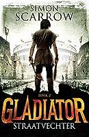 Straatvechter (Gladiator Book 2)